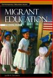 Migrant Education, Judith A. Gouwens, 1576073386