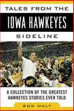 Tales from the Iowa Hawkeyes Sideline, Ron Maly, 1613213387