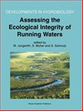 Assessing the Ecological Integrity of Running Waters, , 0792363388