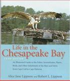 Life in the Chesapeake Bay, Alice Jane Lippson and Robert L. Lippson, 0801883385