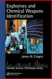 Explosives and Chemical Weapons Identification, Crippin, James B., 0849333385