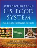 Introduction to the US Food System : Public Health, Environment, and Equity, , 1118063384