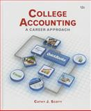 College Accounting : A Career Approach (with QuickBooks Accountant 2015 CD-ROM), Scott, Cathy J., 1305863380
