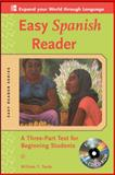 Easy Spanish Reader : A Three-Part Text for Beginning Students, Tardy, William T., 0071603387