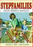 Stepfamilies : History, Research, and Policy, , 0789003384