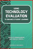 Using Technology Evaluation to Enhance Student Learning, Kamii, Constance and Joseph, Linda Leslie, 0807743380
