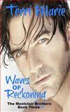 Waves of Reckoning, Terri Marie, 1499763387