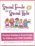 Special Foods for Special Kids, Todd Adelman and Jodi Behrend, 1885003382