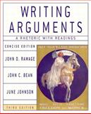 Writing Arguments : A Rhetoric with Readings, Ramage, John D. and Bean, John C., 0321163389