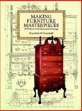 Making Furniture Masterpieces, Franklin H. Gottshall, 0486293386