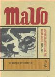 Mavo : Japanese Artists and the Avant-Garde, 1905-1931, Weisenfeld, Gennifer S., 0520223381