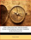 Die Deutsche Satzlehre, Franz Kern, 1144783380
