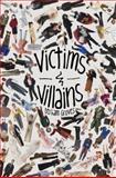 Victims and Villains, Derham Groves, 1605433381