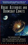 Rogue Asteroids and Doomsday Comets, Duncan Steel, 0471193380