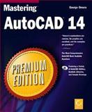 Mastering AutoCAD14 : Premium Edition, Omara, George, 0782123384