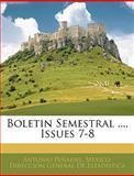 Boletin Semestral , Issues 7-8, Antonio Peñafiel, 1144913381