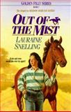 Out of the Mist, Lauraine Snelling, 1556613385