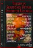 Trends in Serotonin Uptake Inhibitor Research, Shirley, Anne C., 1594543380