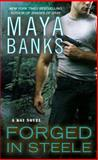 Forged in Steele, Maya Banks, 042526338X