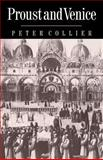 Proust and Venice, Collier, Peter, 0521673380