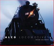 Alco Locomotives, Brian Solomon, 0760333386