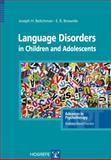 Language Disorders in Children and Adolescents, Beitchman, Joseph H. and Brownlie, Elizabeth, 0889373388