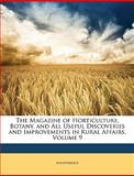 The Magazine of Horticulture, Botany, and All Useful Discoveries and Improvements in Rural Affairs, Anonymous, 1147353387