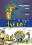 Do You Know Hyenas?, Alain M. Bergeron, 1554553385