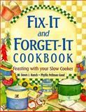 Fix-It and Forget-It Cookbook, Dawn J. Ranck and Phyllis Pellman Good, 1561483389