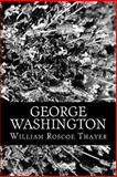 George Washington, William Thayer, 147005339X