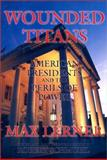 Wounded Titans, Max Lerner, 1559703393