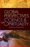 Global Perspectives on Science and Spirituality, Das, Pranab K., 1599473399