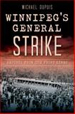 Winnipeg's General Strike, Michael Dupuis, 1626193398