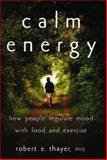Calm Energy, Robert E. Thayer, 0195163397