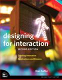 Designing for Interaction, Dan Saffer, 0321643399