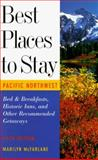 Best Places to Stay in the Pacific Northwest, Marilyn McFarlane, 0395763398