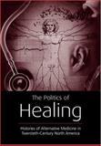 The Politics of Healing, , 0415933390