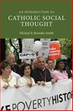An Introduction to Catholic Social Thought, Hornsby-Smith, Michael P., 0521863392