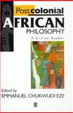Postcolonial African Philosophy : A Critical Reader, , 0631203397