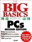 Big Basics Book of PCs, Bucki, Lisa and Fulton, Jennifer, 078971339X