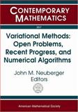 Variational Methods : Open Problems, Recent Progress, and Numerical Algorithms, Neuberger, John M., 0821833391