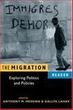 The Migration Reader : Exploring Politics and Policies, , 1588263398