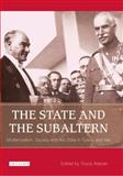 The State and the Subaltern : Modernization, Society and the State in Turkey and Iran, , 184511339X