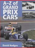 The A-Z of Grand Prix Cars, Hodges, David, 1861263392