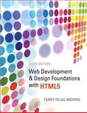 Web Development and Design Foundations with HTML5, Felke-Morris, Terry, 0132783398