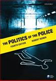 The Politics of the Police, Reiner, Robert, 0199283397