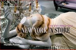 New York in Store, Philippe Chancel and Valerie Weill, 0500513392