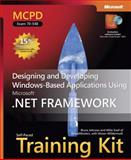 Designing and Developing Windows-Based Applications Using the Microsoft . NET Framework, Johnson, Bruce and Snell, Mike, 0735623392