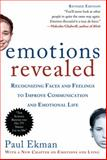 Emotions Revealed, Paul Ekman, 0805083391