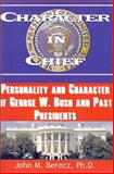 Character in Chief, John M. Berecz, 0893343390